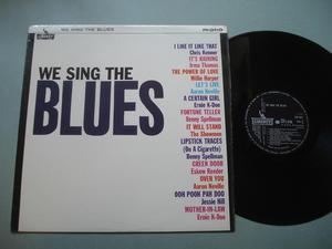 WE SING THE BLUES - UK-orig LP 1965 Samlingsskiva
