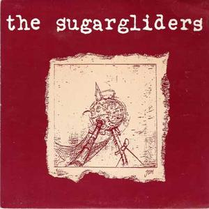 Sugargliders - Letter from a lifeboat 7""