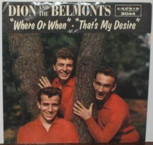 "DION & BELMONTS - Where or when 1962 7"" PS"