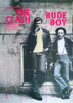 RUDE BOY - The CLASH (1980)