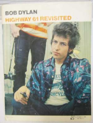 Dylan, Bob - Highway 61 Revisited 10 låtar / Noter