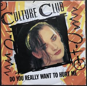 "CULTURE CLUB - Do you really want to hurt me SIGNERAD Swe-orig 7"" 1982"