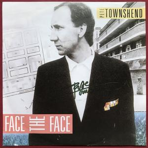 """PETE TOWNSHEND (The WHO) - Face the face SIGNERAD 7"""" 1985"""