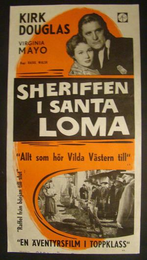 SHERIFFEN I SANTA LOMA (KIRK DOUGLAS, VIRGINIA MAYO)