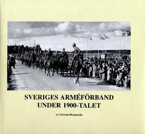 Sveriges arméförband under 1900-talet