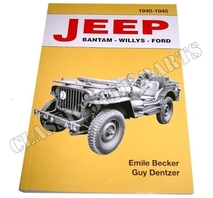 JEEP BANTAM – WILLYS - FORD 1940 - 1945 Emile Becker 470 pages ENGLISH VERSION