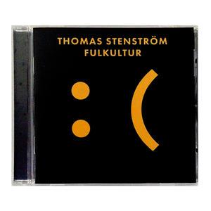 THOMAS STENSTRÖM - FULKULTUR (CD)