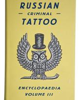 Russian Criminal Tattoo vol 3
