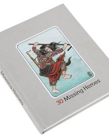 30 Missing Heroes