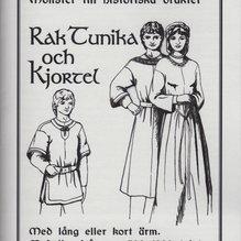 Mönster till historiska dräkter: Rak tunika och kjortel