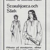 Mönster till historiska dräkter: Storskjorta och särk