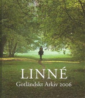 Gotländskt Arkiv 2006. Linné