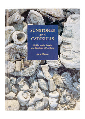 Sunstones and Catskulls - Guide to the Fossils and Geology of Gotland