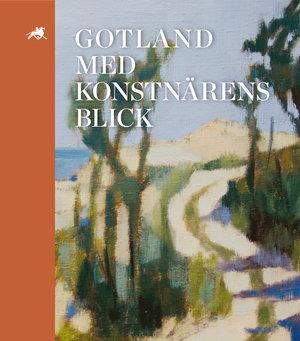 Gotland med konstnärens blick - GA 2017