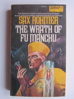 Rohmer Sax The Wrath of Fu Manchu