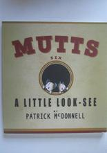 Mutts 06 A Little Look-See Patrick McDonnell