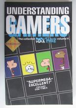 Dork Tower Collected Vol 5 Understanding Gamers