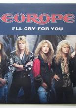 "Europe I'll Cry for You / Break Free 7"" singel"