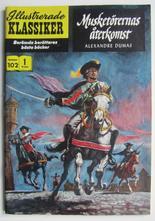 Illustrerade Klassiker 102 Musketörernas återkomst 1:a uppl VF