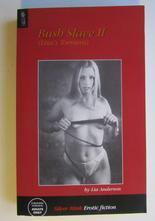 Bush Slave II av Lia Anderson