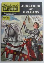 Illustrerade Klassiker 011 Jungfrun av Orleans 3:e uppl. Fn