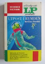 LP Science Fiction 01 Utpost i rymden Bertram Chandler