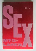 Sexmyglaren Del 1