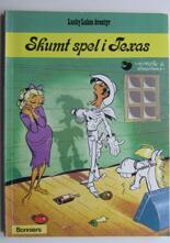 Lucky Luke 24 Skumt spel i Texas