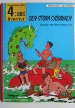 Fenomenala 4:ans äventyr 01 Den stora sjöormen 1:a uppl.