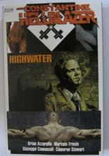 Hellblazer # 164-174 Highwater