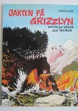 Jakten på grizzlyn av Claude Auclair