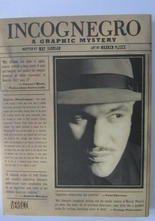 Incognegro - A Graphic Mystery