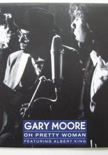 "Gary Moore Oh Pretty Woman / King of the Blues 7"" singel"