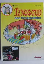 Iznogoud 02 Iznogoud den förskräcklige 2:a uppl.