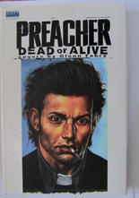 Preacher Dead or Alive - Covers by Glenn Fabry