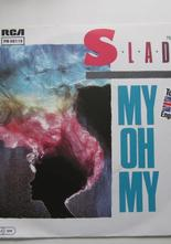 Slade My Oh My / Keep Your Hands off My Power Supply 7""