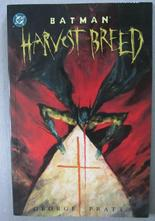 Batman - Harvest Breed