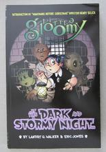 Little Gloomy - It Was a Dark and Stormy Night