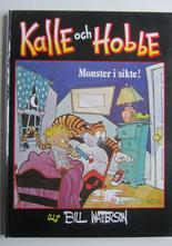 Kalle och Hobbe Monster i sikte Inbunden