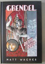 Grendel - Devil By the Deed