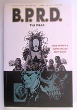 B.P.R.D. Vol 4 The Dead