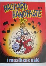 Hagbard Handfaste 07 I musikens våld