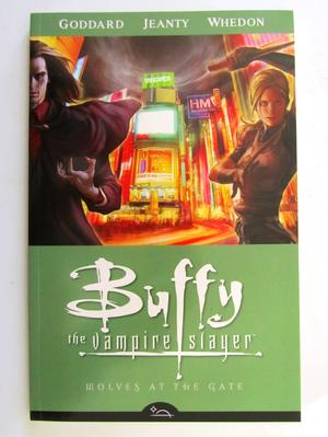 Buffy the Vampire Slayer Vol 3 Wolves at the Gate