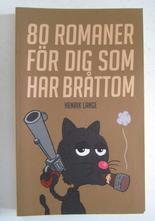 Henrik Lange 80 romaner för dig som har bråttom