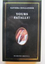 Yours Fatally! av Xaviera Hollander