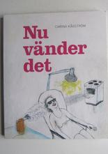 Nu vänder det Carina Kågström