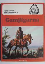 Indianserien 07 Gamjägarna