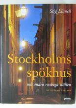 Stockholms Spökhus Stig Linnell