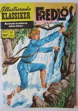 Illustrerade Klassiker 107 Fredlös 2:a uppl Vg+