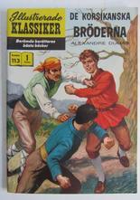 Illustrerade Klassiker 113 De korsikanska bröderna 1:a uppl Fn